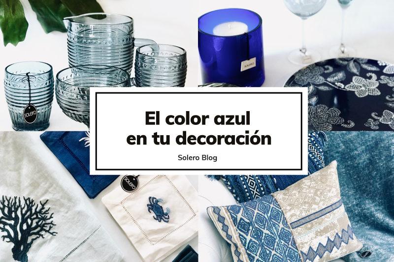 Solero blog el color azul en tu decoración