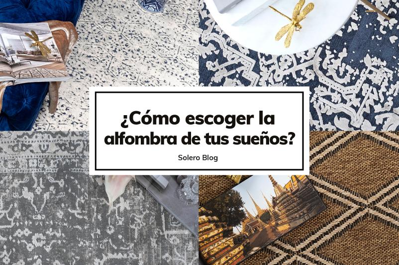 Como escoger la alfombra de tus sueños