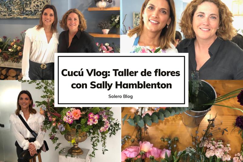 Solero taller de flores con Sally Hamblenton