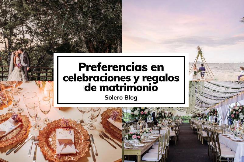 Preferencias en celebraciones y regalos de matrimonio