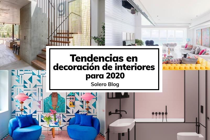 Tendencias en decoración de interiores para el 2020